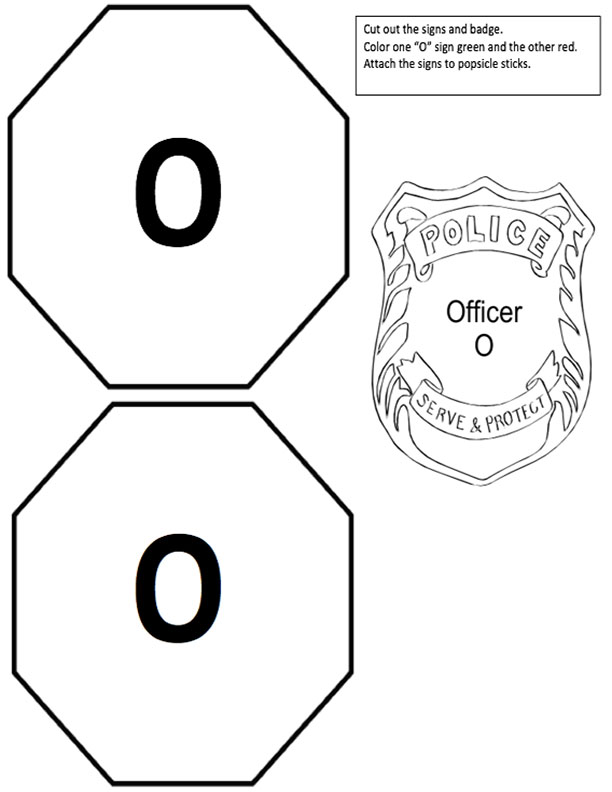 O Signs and Officer Badge