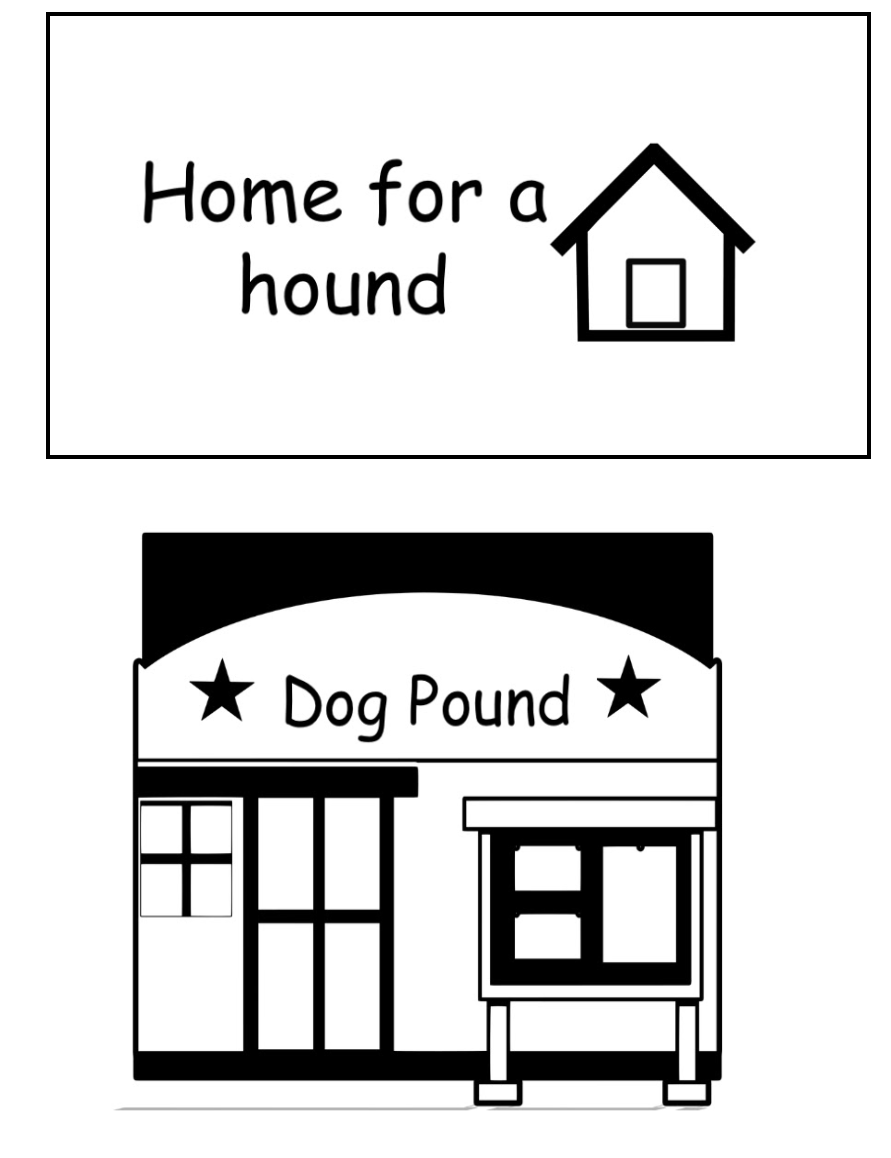 Home for a Hound and Dog Pound signs